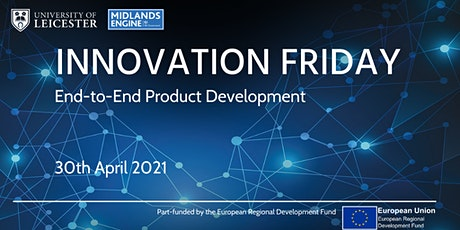 Innovation Friday Online | End-to-End Product Development Tickets