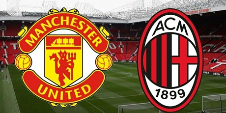STREAMS@!. Milan - Manchester United in. Dirett Live 2021 tickets
