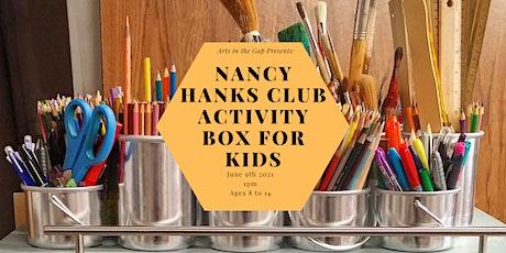 Nancy Hanks Club Activity Box for Kids tickets