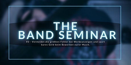 SOCIAL MEDIA ADS für Bands (THE BAND SEMINAR #3) Tickets