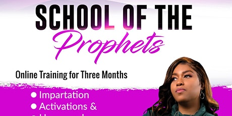 School of The Prophets tickets