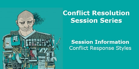 PARENT/CARER EVENT - Conflict Resolution Series - Conflict Response Styles tickets