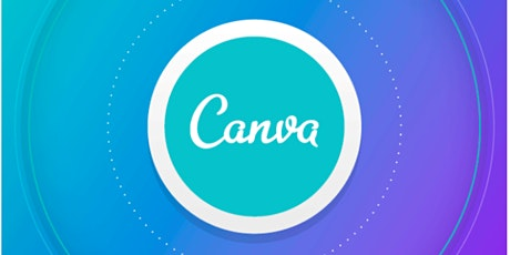 Canva Basics -  free online graphic design app tickets