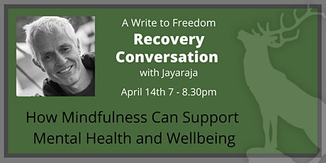 Mindfulness and Mental Health - A Recovery Conversation with Jayaraja tickets