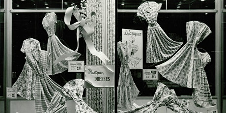 Looking Good: A Short History of M&S Window Display tickets