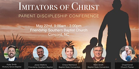 Imitators of Christ: Parent Discipleship Conference tickets