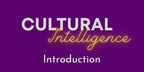 Cultural Intelligence- Introduction tickets