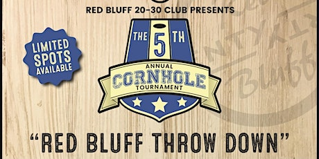 "5th Annual ""Red Bluff Throw Down"" Cornhole Tournament tickets"