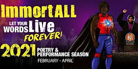 ImmortALL Poetry & Performance Season tickets