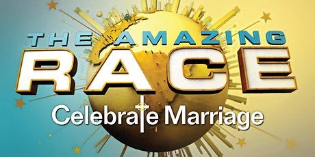 The Amazing Race - Celebrate Marriage Edition tickets