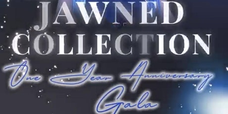 The Jawned Collection's 1 Year Anniversary Gala tickets