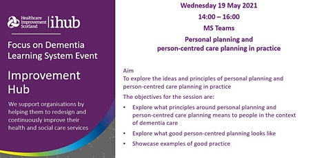 Focus on Dementia Learning System Event on Person-Centred Planning tickets