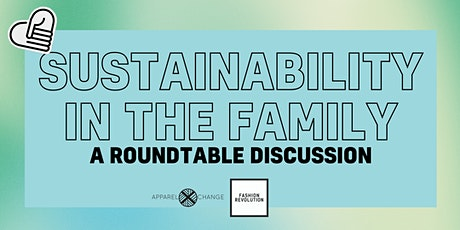 Sustainability In The Family - Roundtable Discussion tickets