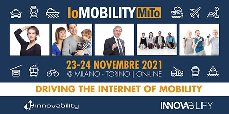 IoMOBILITY MiTo | CONFERENCE, REVERSE EXPO & AWARDS tickets