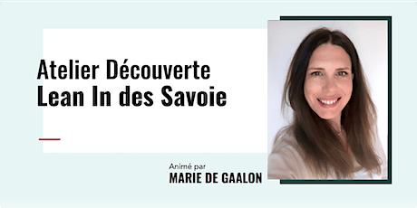 Lean In des Savoie, Open Circle Meeting billets