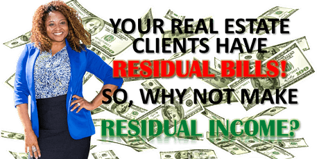 Residual Income Opportunity Invite for Real Estate Professionals tickets