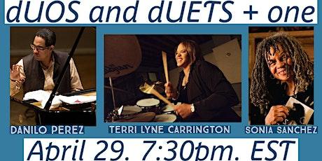 """dUOS & dUETS +1"" featuring Danilo Perez & Terri Lyne Carrington tickets"