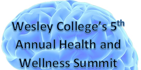 2021 Wesley College's Health and Wellness Summit tickets