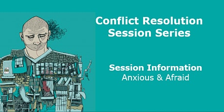 PARENT/CARER EVENT - SCCR Conflict Resolution - Anxious & Afraid tickets