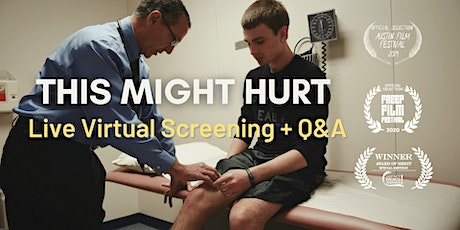 THIS MIGHT HURT | Live Virtual Screening + Q&A tickets