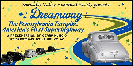 Dreamway: The Pennsylvania Turnpike, America's First Superhighway tickets