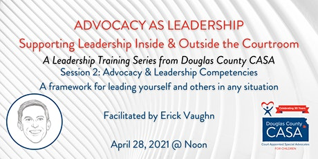 Advocacy & Leadership Competencies: framework for leading yourself & others tickets