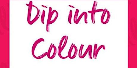 Dip into Colour tickets