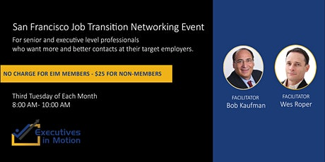 Executives In Motion (SF) - Virtual Networking Event tickets