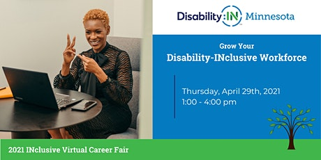 Disability:IN Minnesota's 2021 INclusive Career Fair tickets