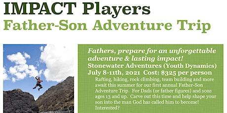 Father Son Adventure Trip tickets