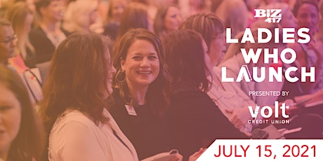 Biz 417's Ladies Who Launch presented by Volt Credit Union tickets