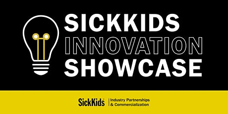 SickKids Innovation Showcase tickets