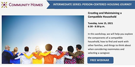 Creating and Maintaining a Compatible Household 6/15/21 tickets