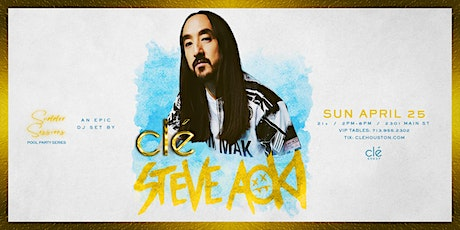Steve Aoki / Sunday April 25th / Clé Summer Sessions tickets