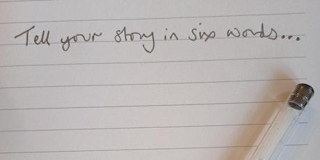 Six Word Stories Workshop tickets