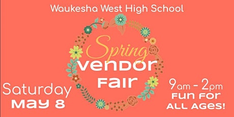 Waukesha West Music Department Spring Vendor Fair tickets
