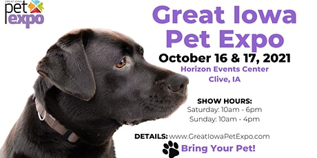 Great Iowa Pet Expo – October 16 & 17, 2021 tickets