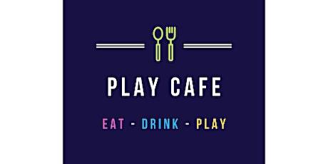 Play Café  Friday 2nd July tickets