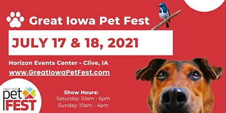 Great Iowa Pet Fest – July 17 & 18, 2021 tickets