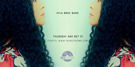 Kyla Brox Band tickets