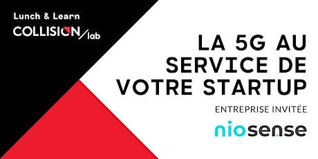 Lunch & Learn Collision Lab : La 5G au service de votre startup bilhetes