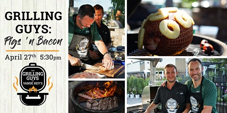 Grilling Guys: Pigs 'n Bacon tickets