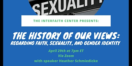 The History of Our Views Regarding Faith, Sexuality, and Gender Identity tickets