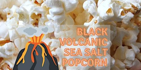 Black Volcanic Salt Popcorn Pickup tickets