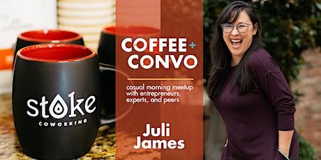 Coffee + Convo with Juli James - Virtual tickets