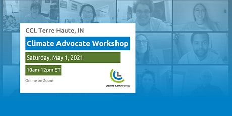 Climate Advocate Workshop and Group Start - Terre Haute, IN tickets