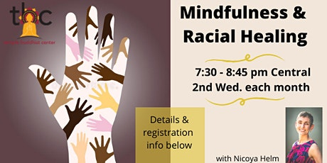 Mindfulness & Racial Healing monthly group tickets
