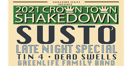 2021 Crown Town Shakedown tickets