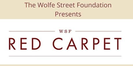 Wolfe Street Red Carpet Gala billets