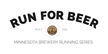 Beer Run - Roundhouse Brewery | 2021 MN Brewery Running Series tickets